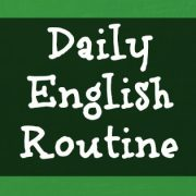 Daily English Routine