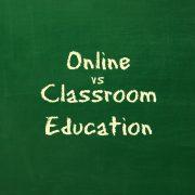Online vs Classroom Education